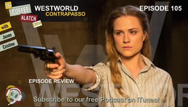 WW - Westworld Season 1 Ep5 Review - Westworld