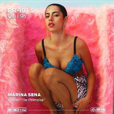 """BR 101.5 - Marina Sena fala sobre o álbum """"De Primeira"""""""