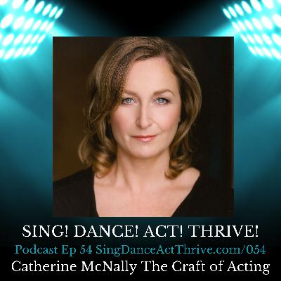 Catherine McNally On The Craft of Acting