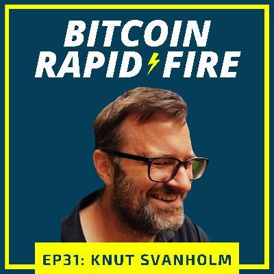 Rapid-Fire: Knut Svanholm