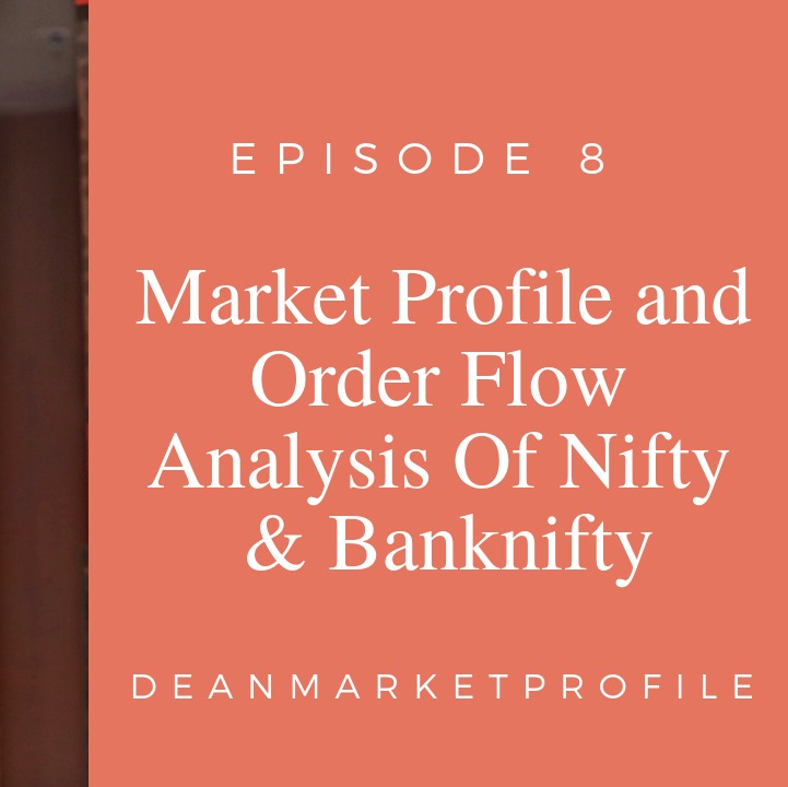 Episode 8 - Market Profile Analysis of Nifty and Banknifty Audio