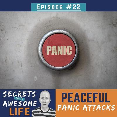 Peaceful Panic Attacks