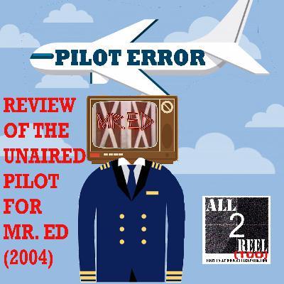 Mr. Ed (2004) PILOT ERROR TV REVIEW