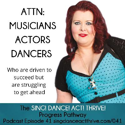 Attn: Musicians, Actors & Dancers Who Are Driven To Succeed But Are Struggling To Get Ahead