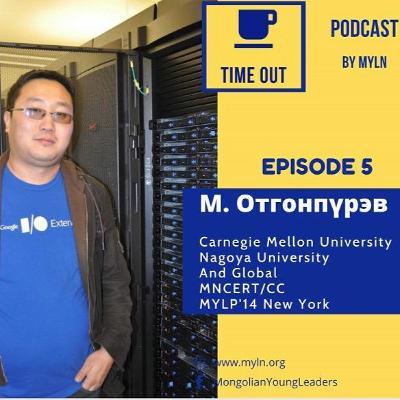 Episode 5 - Cybersecurity with Ogo (Otgonpurev)
