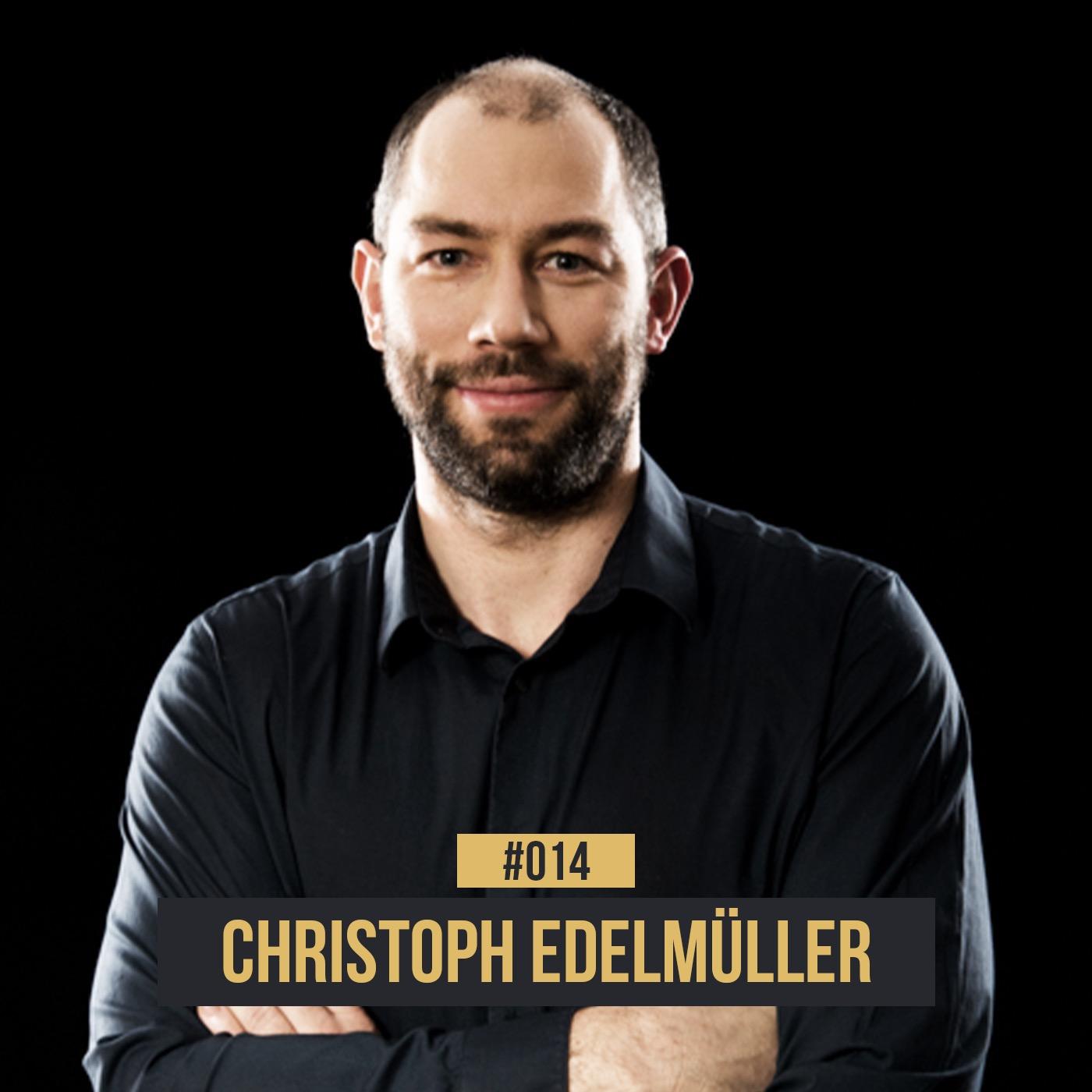 #014 Christoph Edelmüller: Vom Kreisläufer zum Ligachef