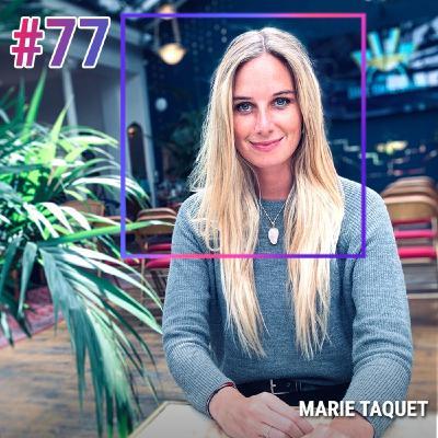 #77 S'AFFRANCHIR DES CODES POUR GAGNER SA LIBERTÉ - MARIE TAQUET