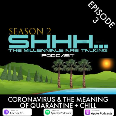CORONAVIRUS & THE MEANING OF QUARANTINE + CHILL