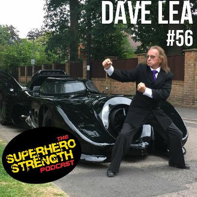 Ep56: Dave Lea [Batman Stunt Double For Michael Keaton]