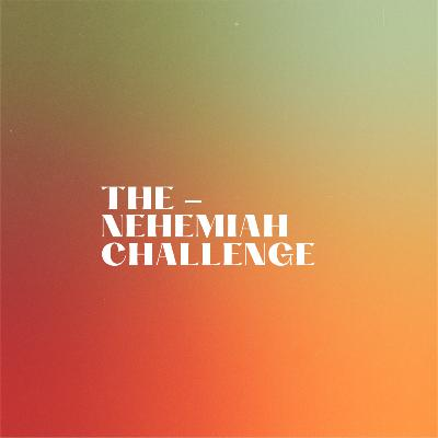 The Nehemiah Challenge - The Gates