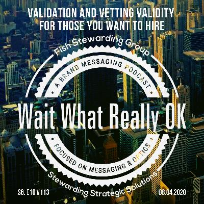 Validation and vetting validity for those you want to hire.