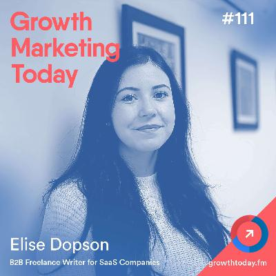 How To Get 6.5k Organic Monthly Visitors With Less than 25 Blog Posts with Elise Dopson (GMT111)