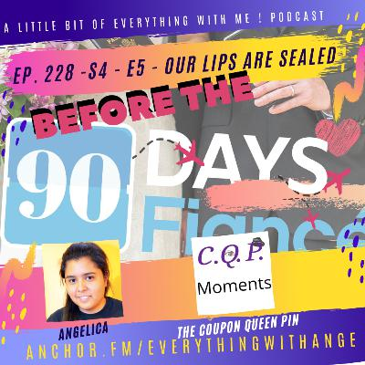 90 Day Fiance - Before the 90 Days - S4 - E5 - Recap - Our Lips Are Sealed