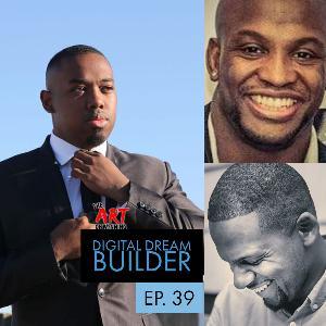 Episode 39: Digital Dream Builder