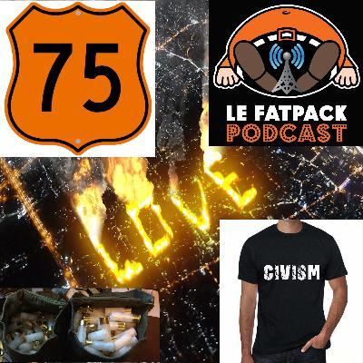 FatPack #75 – Civisme Brûlant