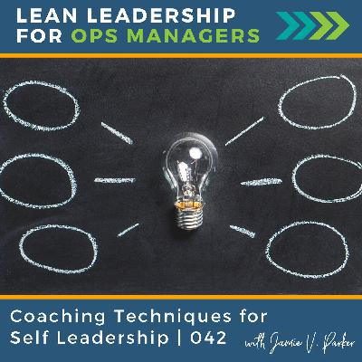 Coaching Techniques for Self Leadership   042
