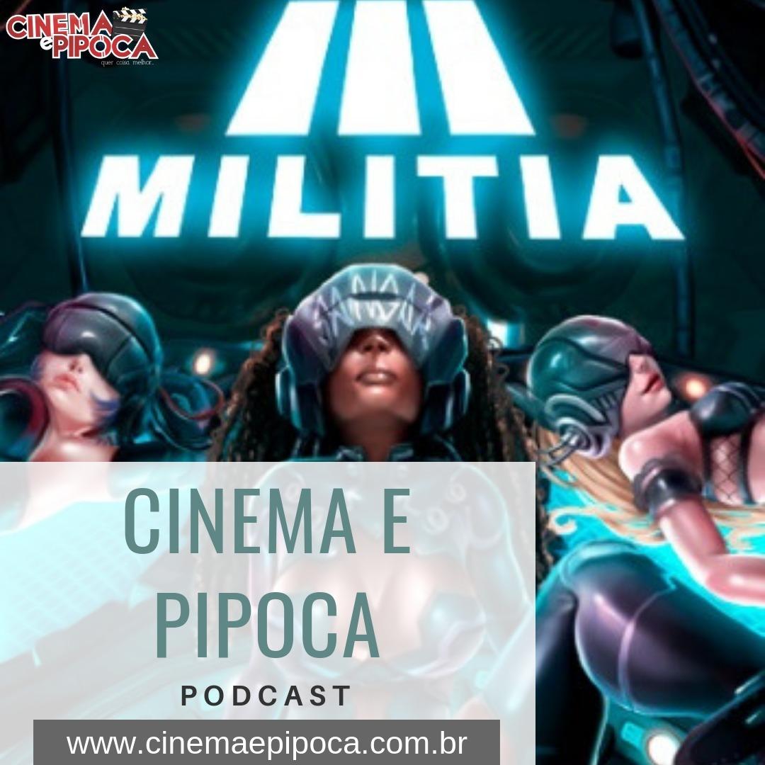 Militia: Rock'n'roll e cultura geek em uma só banda