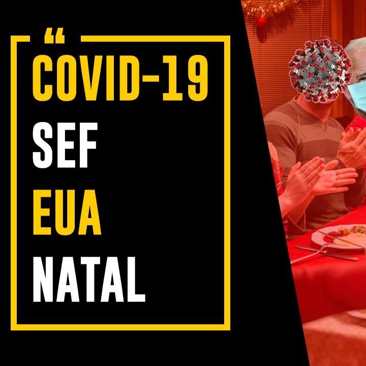 Apenas Vejo-COVID-19, SEF, EUA e Natal