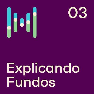 EP 59 - Explicando Fundos - Western Asset: caminho para investir no exterior