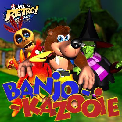 VDR #11 – Banjo-Kazooie