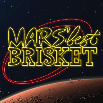 Mars Best Brisket: An Audio Comedy Charity Event!