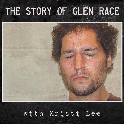 the Story of Glen Race