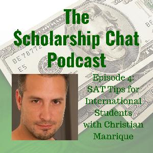 SAT Advice for International Students w/ Christian Manrique