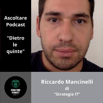 """Futuro prossimo, Intelligenza Artificiale e Marketing con Riccardo Mancinelli di """"Strategia IT"""" (dietro le quinte di """"ascoltare Podcast"""") - p. 105"""