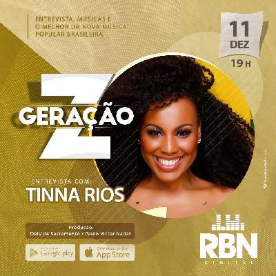 Geração Z #16 Tinna Rios