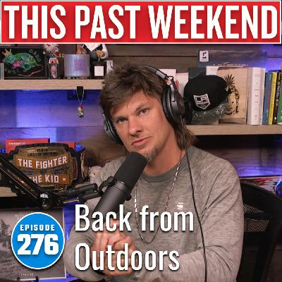 Back from Outdoors | This Past Weekend w/ Theo Von #276