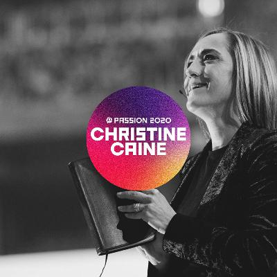 Passion 2020 : Christine Caine