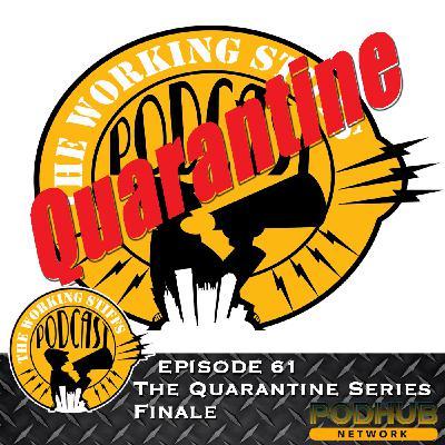 Episode 61: The Quarantine Series Finale