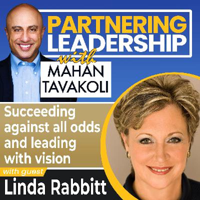 Succeeding against all odds to become a profile in success with Linda Rabbitt | Changemaker