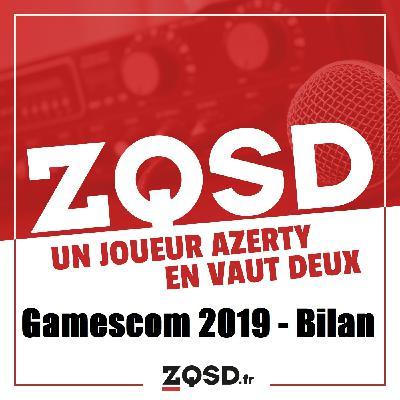 Podcast HS14 Bilan Gamescom 2019
