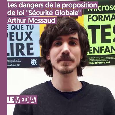 """D'intérêt public   Les dangers de la proposition de loi """"Sécurité Globale""""   Arthur Messaud"""