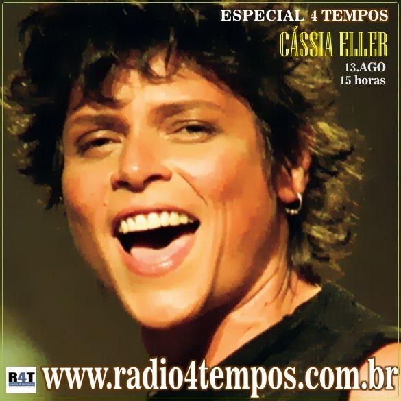 Rádio 4 Tempos - Especial 4 Tempos - Cassia Eller