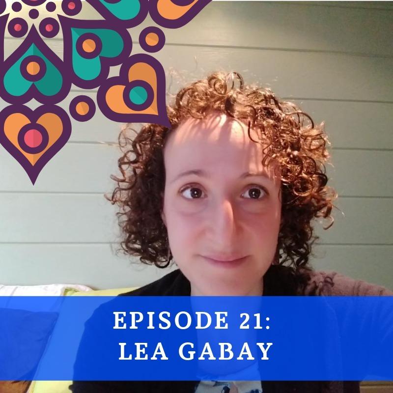 Episode 21 - Lea Gabay