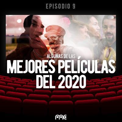 EP 009 | Las mejores películas del 2020