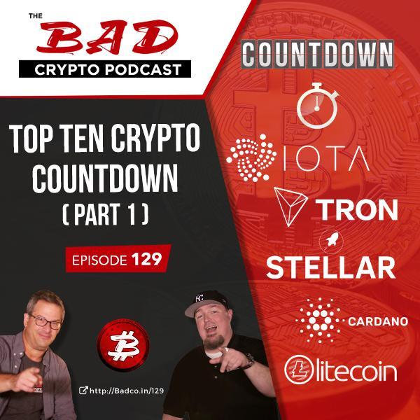 Top Ten Crypto Countdown (Part 1)