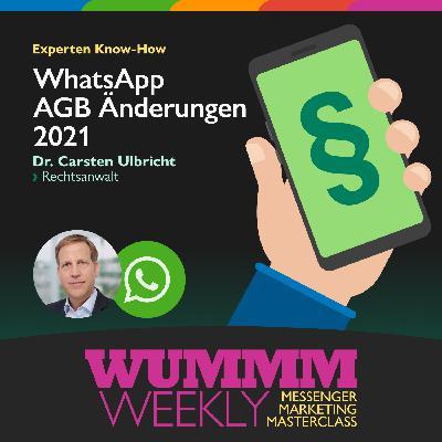 Dr. Carsten Ulbricht – Was ändert sich mit dem Inkrafttreten der neuen WhatsApp AGB für Nutzer und Unternehmen?