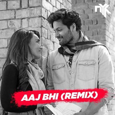 Vishal Mishra - Aaj Bhi (DJ NYK Remix)