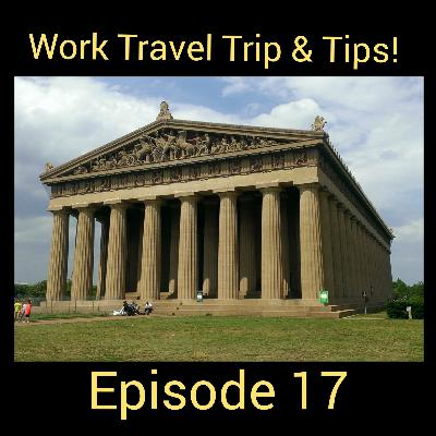 Ep 17: Top 10 Work Travel Trips & Tips