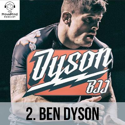 Ben Dyson on the Black Belt Journey, Serious Injury Mindsets and Building World Class Academies (#2)