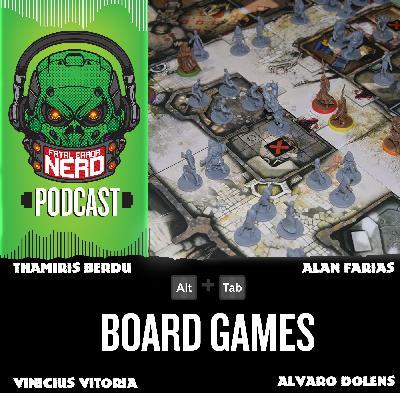 Fatal Error Nerd ALT+TAB #72: Boardgame