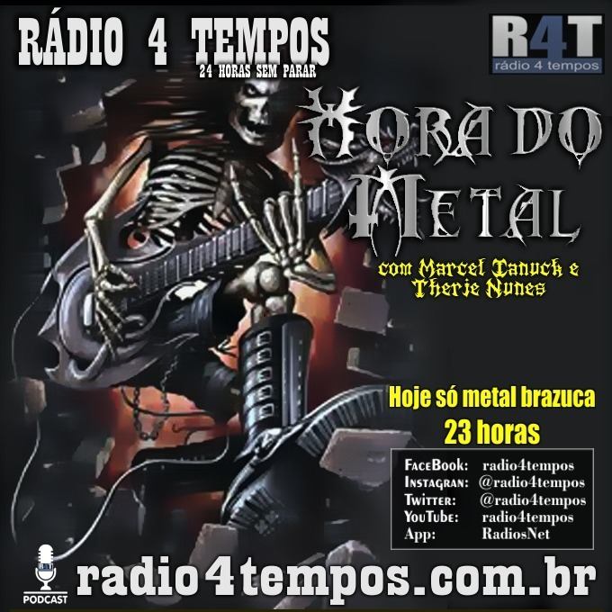 Rádio 4 Tempos - Hora do Metal 187:Marcel Ianuck e Therje Nunes