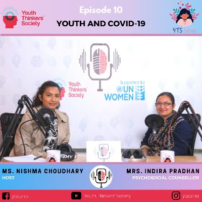Episode 10 - Youth and COVID-19