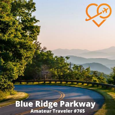 AT#765 - Driving the Blue Ridge Parkway