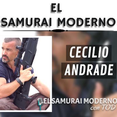 Cecilio Andrade | El Samurai Moderno Podcast