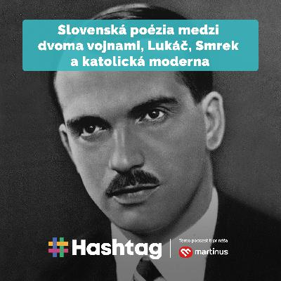 #Literatúra - Slovenská poézia medzi dvoma vojnami. Lukáč, Smrek a katolícka moderna
