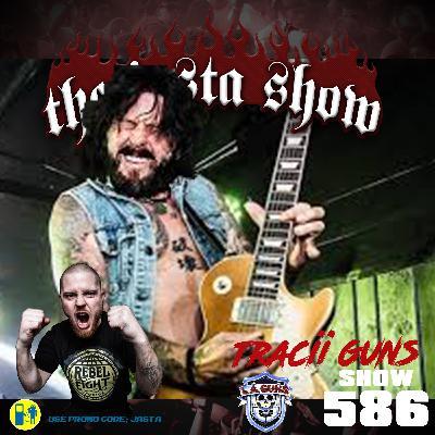 Show #586 - Tracii Guns (LA Guns)